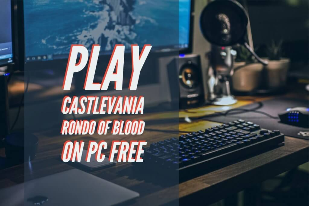 Play Castlevania Rondo Of Blood On Pc Free